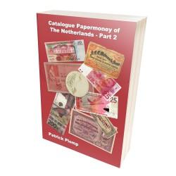 Patrick Plomp Catalogus Nederlands Papiergeld 1760-heden deel 2 (Engelstalig)